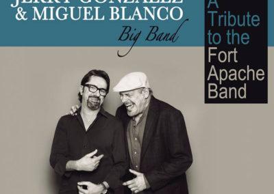 Jerry González & Miguel Blanco Big Band