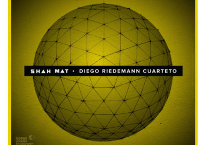 "Diego Riedemann Quartet ""Shah Mat"""