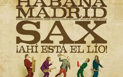 Nuevo disco de Habana/Madrid Sax