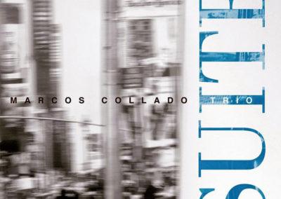 """Marcos Collado Trio """"Suite"""""""