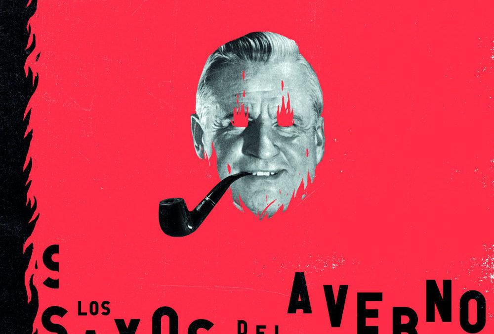 Los Saxos del Averno «Roasted Sinner»