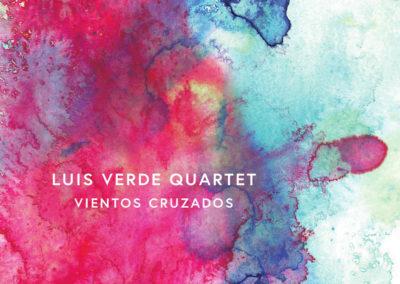 """Luis Verde Quartet """"Vientos cruzados"""""""